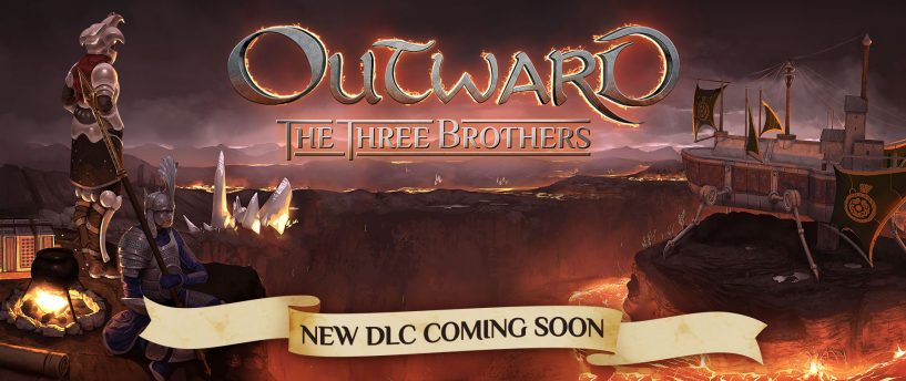 "NEW OUTWARD DLC – ""The Three Brothers"""